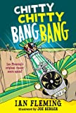 Ian Fleming Chitty Chitty Bang Bang: The Magical Car