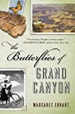 Image of The Butterflies of Grand Canyon: A Novel