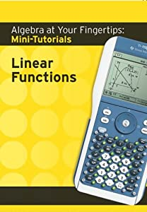 Algebra At Your Fingertips: Linear Functions