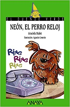 Neon, el perro reloj / The Dog Clock (El Duende Verde / the Green