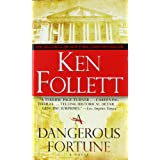 A Dangerous Fortuneby Ken Follett