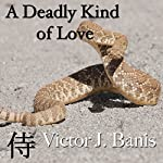 A Deadly Kind of Love | Victor J. Banis