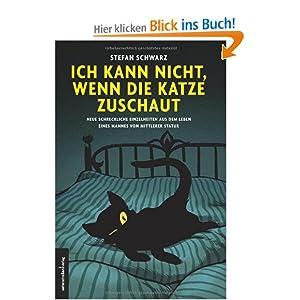 eBook Cover für  Ich kann nicht wenn die Katze zuschaut Neue schreckliche Einzelheiten aus dem Leben eines Mannes von mittlerer Statur