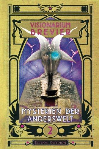 visionarium-brevier-2-mysterien-der-anderswelt