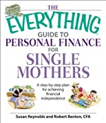 The Everything Guide to Personal Finance for Single Mothers Book