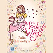 The Model Wife | [Julia Llewellyn]