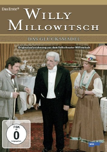 Willy Millowitsch - Das Glücksmädel