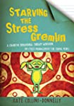 Starving the Stress Gremlin: A Cognit...