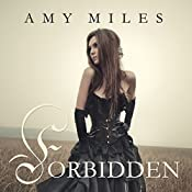 Forbidden: Arotas Trilogy, Book 1 | Amy Miles