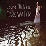 Dark Water | Laura McNeal