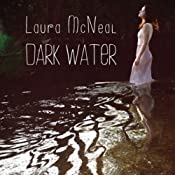 Dark Water | [Laura McNeal]