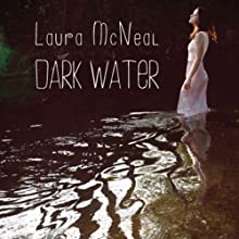 Dark Water (       UNABRIDGED) by Laura McNeal Narrated by Eileen Stevens