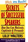 Secrets Successful Speakers: How You...