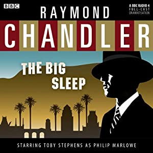 Raymond Chandler: The Big Sleep (Dramatised) | [Raymond Chandler]
