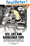 Sex, Lies and Handlebar Tape: The Rem...