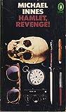 Hamlet, Revenge! (Penguin Crime Fiction) (0140016406) by Innes, Michael