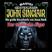 Der teuflische Jäger (John Sinclair 1746) | Jason Dark