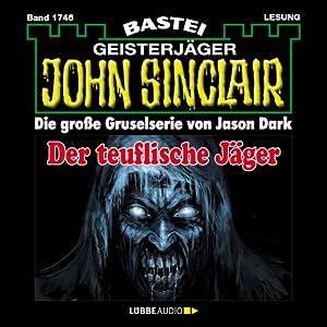 Der teuflische Jäger (John Sinclair 1746) Hörbuch