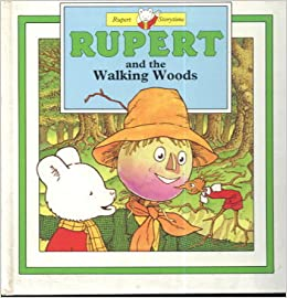 Rupert and the Walking Woods