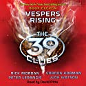 Vespers Rising: The 39 Clues, Book 11