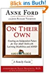 On Their Own: Creating an Independent...