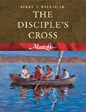 img - for The Disciple's Cross (Masterlife 1) book / textbook / text book