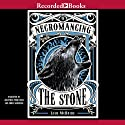 Necromancing the Stone (       UNABRIDGED) by Lish McBride Narrated by Chris Sorenson, Jonathan Todd Ross