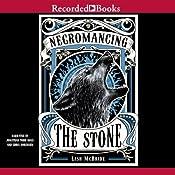 Necromancing the Stone | [Lish McBride]