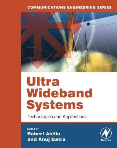 Ultra Wideband Systems: Technologies And Applications (Communications Engineering)