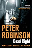 Dead Right (The Inspector Banks Series)