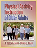 img - for Physical Activity Instruction of Older Adults book / textbook / text book