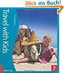 Travel with Kids (Footprint Travel wi...