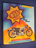 B. S. A. Gold Star and Other Singles (Osprey collector's library) Roy H. Bacon