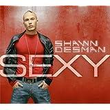 Sexyby Shawn Desman