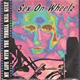 Sex On Wheelz 7 Inch (7