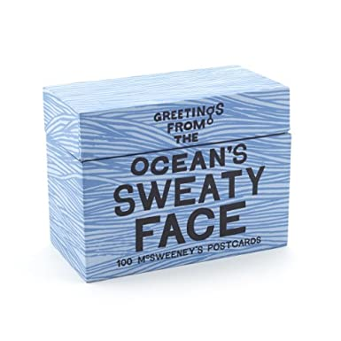 Greetings from the Ocean's Sweaty Face: 100 McSweeney's Postcards