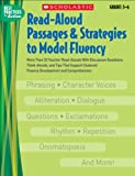 img - for Read-Aloud Passages & Strategies to Model Fluency: Grades 5-6: More Than 20 Teacher Read-Alouds With Discussion Questions, Think-Alouds, and Tips That ... and Comprehension (Best Practices in Action) book / textbook / text book