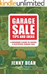 Garage Sale Tips and Ideas: A Beginne...