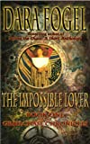 The Impossible Lover (The GrailChase Chronicles)