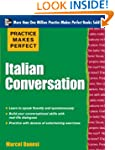 Practice Makes Perfect: Italian Conve...