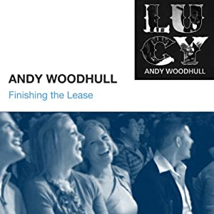 Finishing the Lease | [Andy Woodhull]