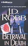 J. D. Robb Betrayal in Death