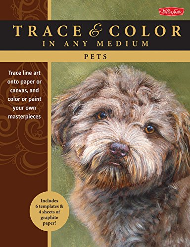 Pets: Trace line art onto paper or canvas, and color or paint your own masterpieces (Trace & Color)