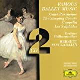 Famous Ballet Music ~ Gaîté Parisienne, The Sleeping Beauty, Coppélia, Les Sylphides / von Karajan, Berlin PO