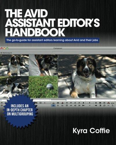 The Avid Assistant Editor's Handbook (Volume 1)
