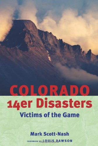 The First Edition of Colorado 14er Disasters (Kindle only)