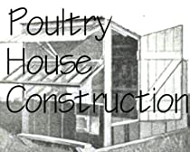Free Hot to Build Poultry Houses, Chicken Cages & Chicken Coop Plans Ebooks & PDF Download