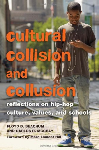Cultural Collision and Collusion: Reflections on Hip-Hop...