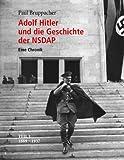 Adolf Hitler und die Geschichte der NSDAP 1938-1945