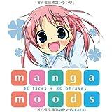 Manga Moods: 40 Faces + 80 Phrases